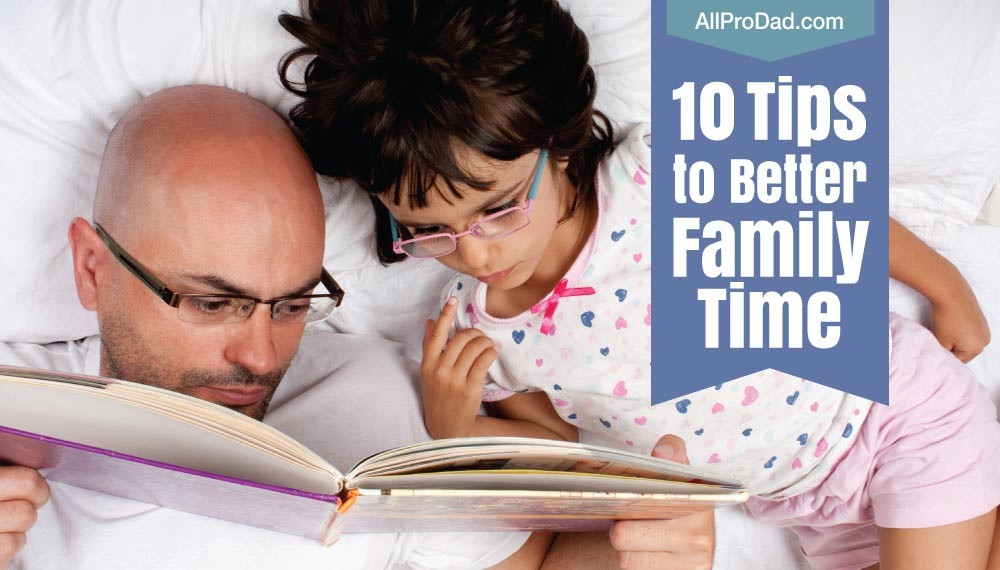better family time