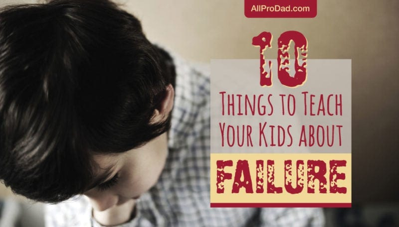 teach your kids about failure