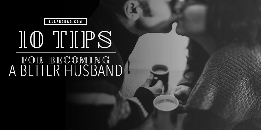 being a better husband