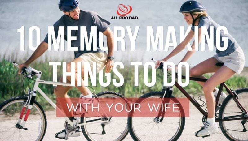 things to do with your wife
