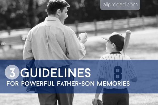 father son memories