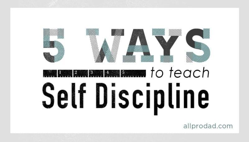 teach self discipline