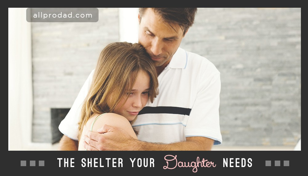 The Shelter Your Daugh...