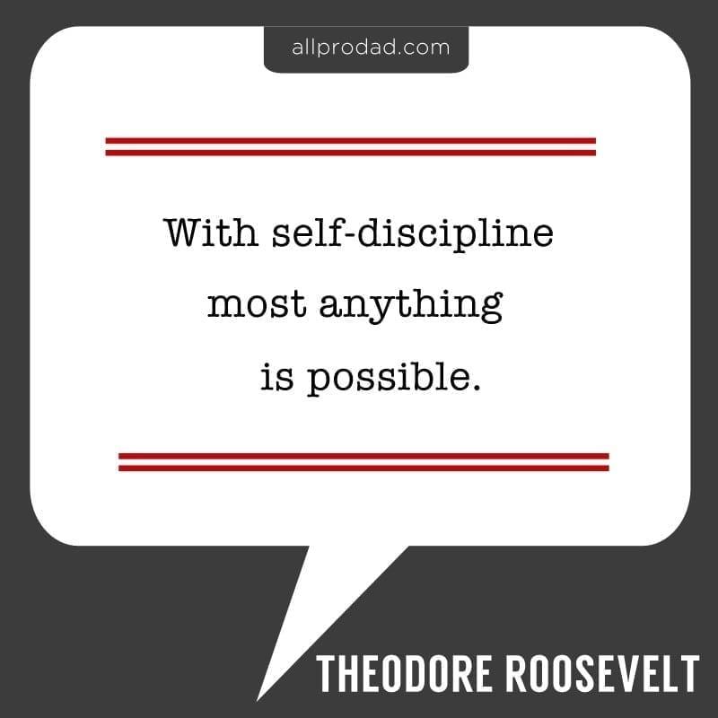 Theodore Roosevelt Self-Discipline