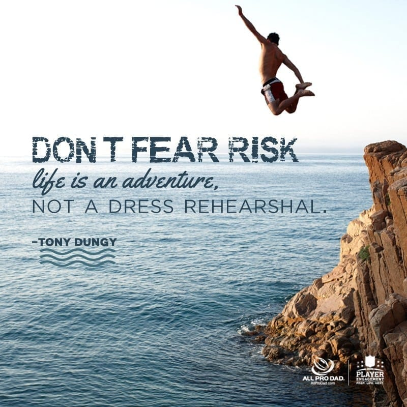 Don't Fear Risk Quote