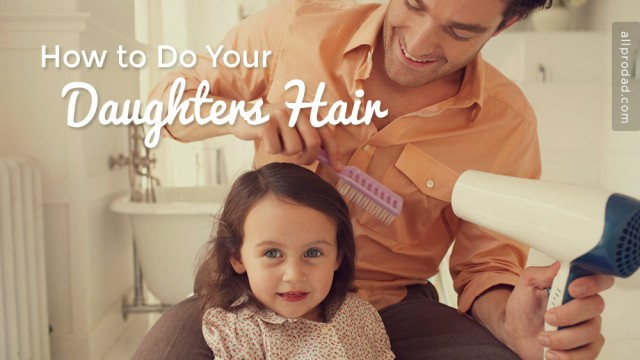 how to do your daughters hair