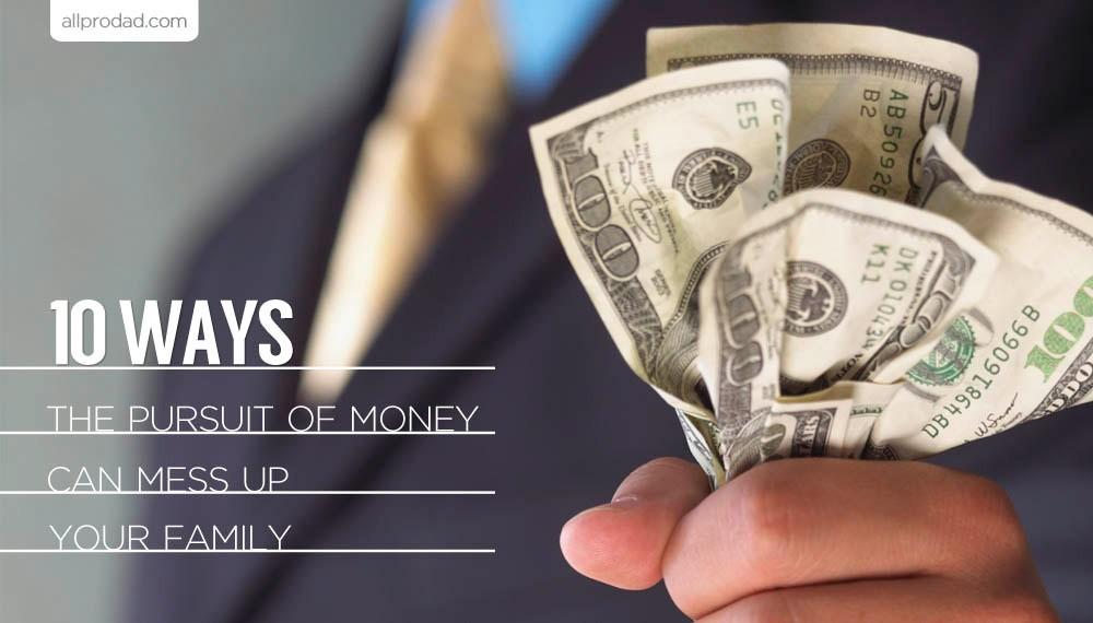 pursuit of money