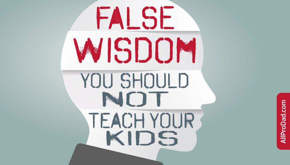 false wisdom