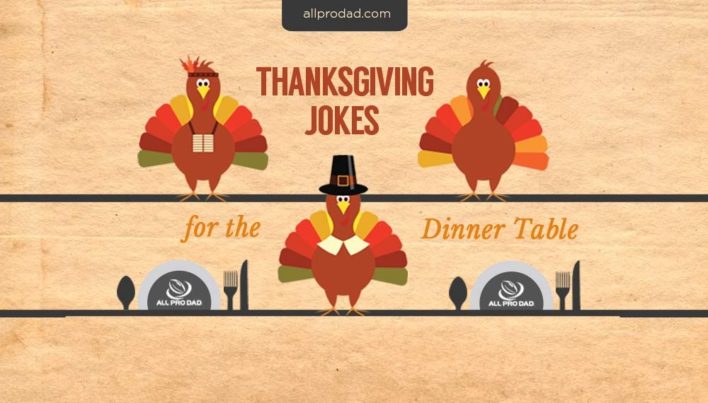 Thanksgiving Jokes For The Dinner Table All Pro Dad All Pro Dad   Thanksgiving  Knock Knock Jokes Kid Friendly