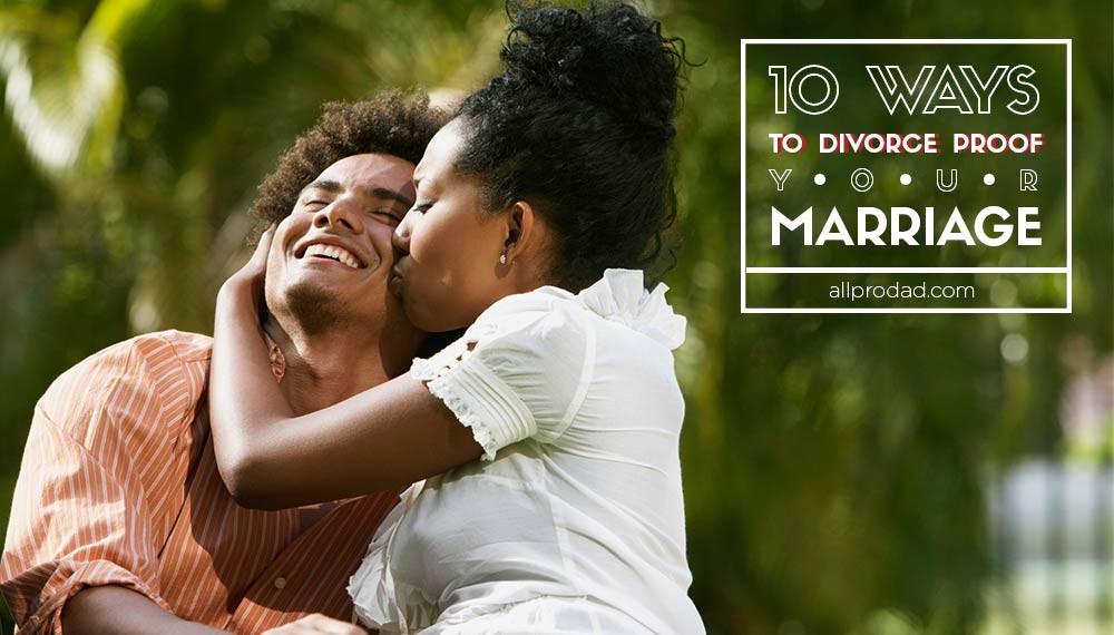 ways to divorce proof your marriage