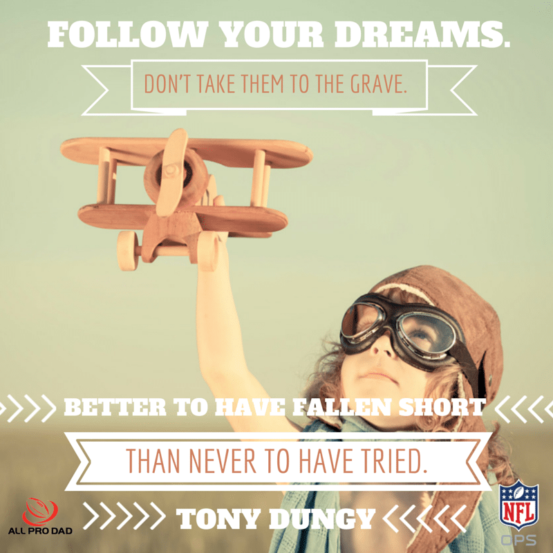 follow your dreams tony dungy quote