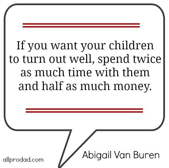 twice as much time abigail van buren quote