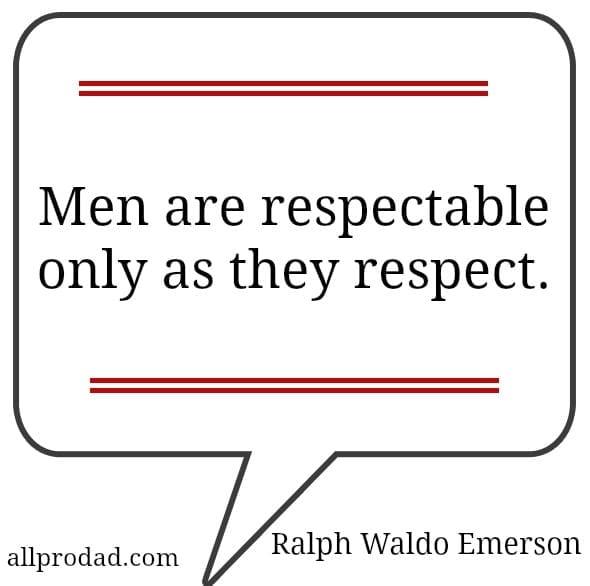 ralph emerson quote men respect