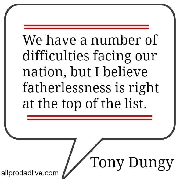 tony dungy fatherlessness