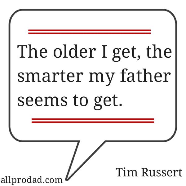 tim russert quote fatherhood