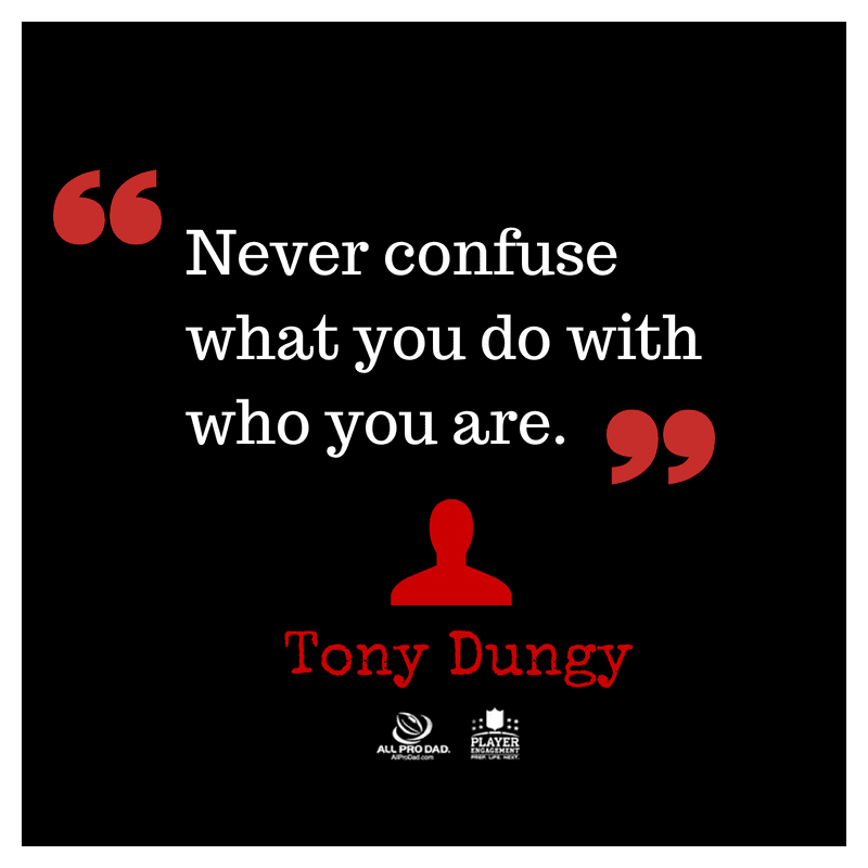 who you are tony dungy quote