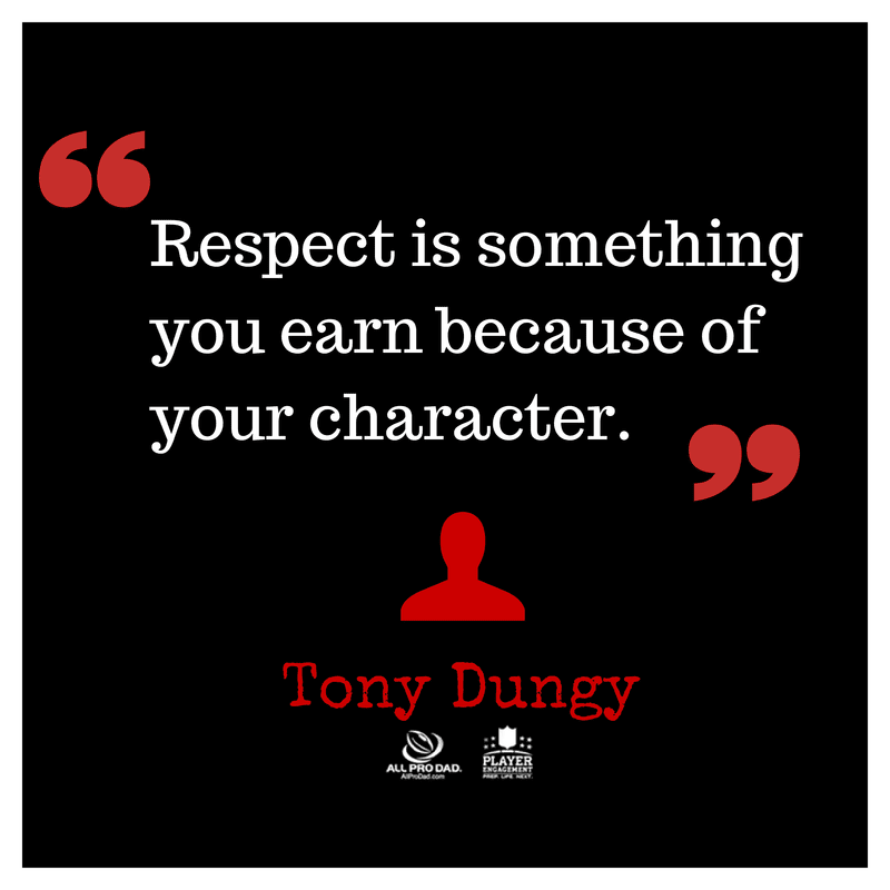 respect quote tony dungy