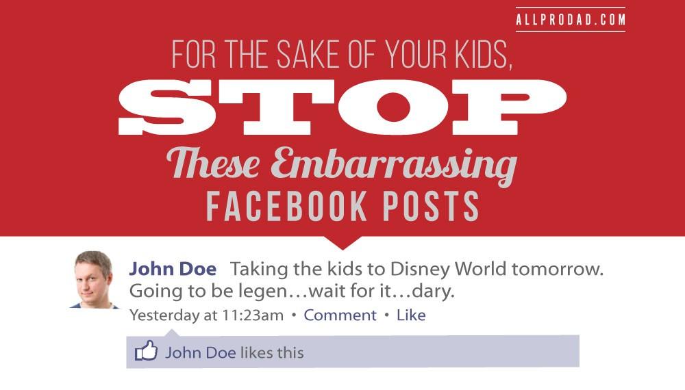 embarrassing facebook posts