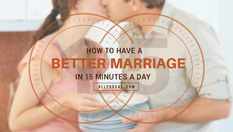 how to have a better marriage
