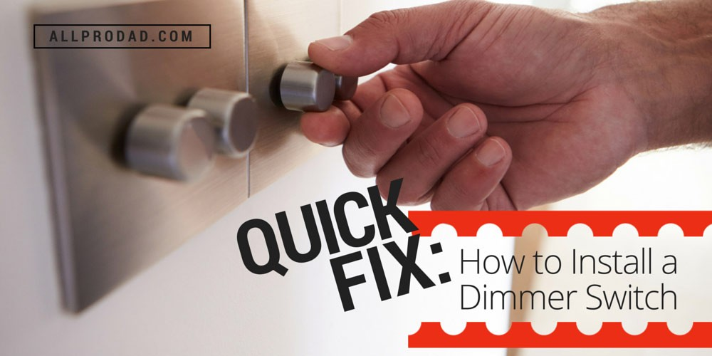 Quick Fix: How to Install a Dimmer Switch - All Pro Dad : All Pro Dad