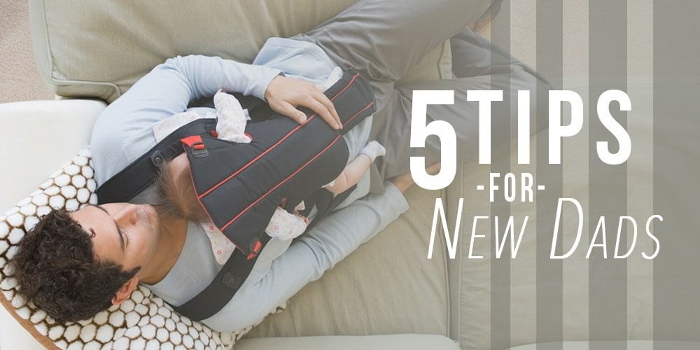 tips for new dads