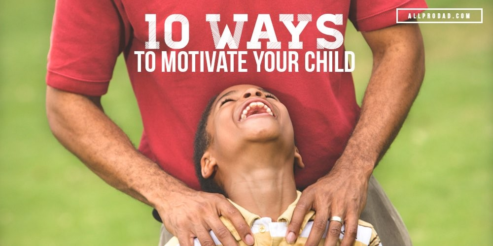 what motivates your child