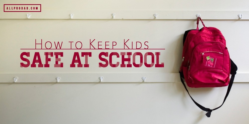 keep kids safe at school