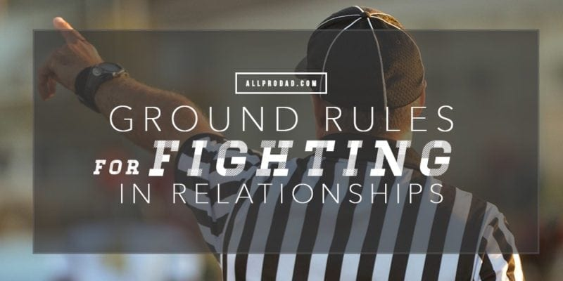 rules for fighting in relationships