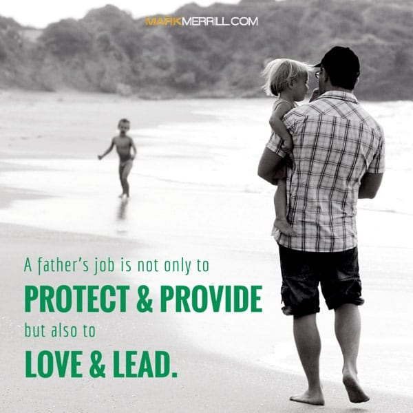 a fathers job quote