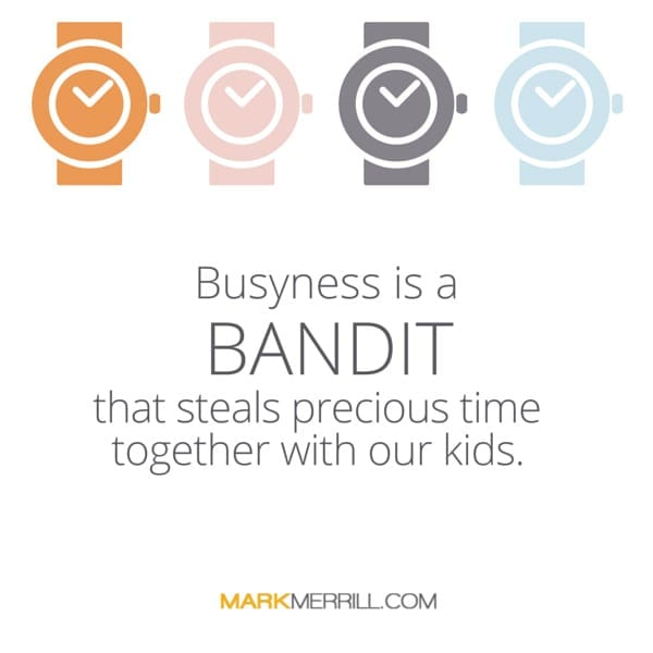 busyness is a bandit quote