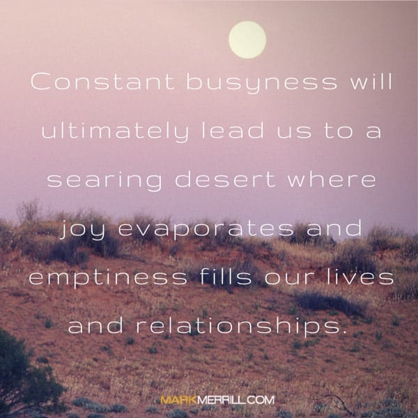 constant busyness quote