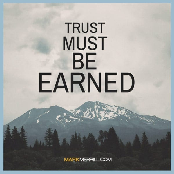 earning trust quote