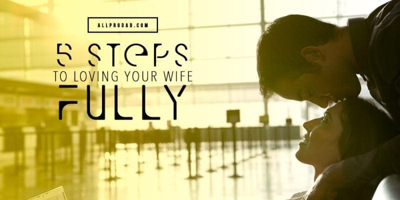 loving your wife