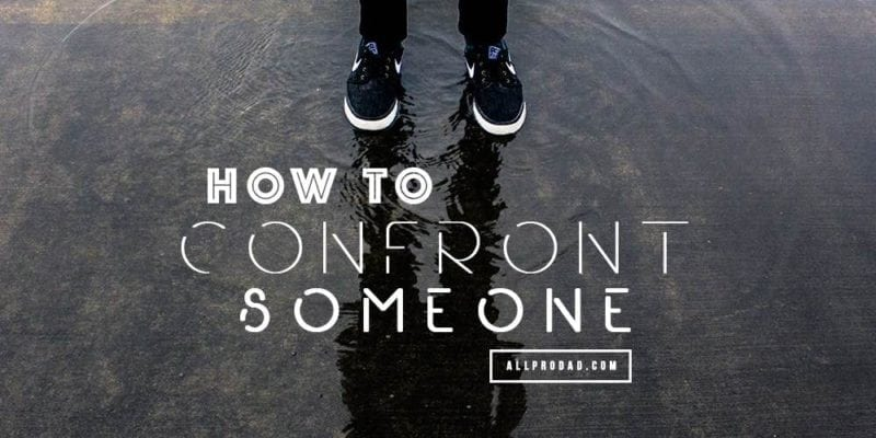 how to confront someone