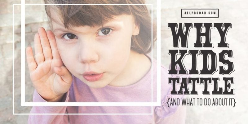 Why Kids Tattle and What To Do About It | All Pro Dad