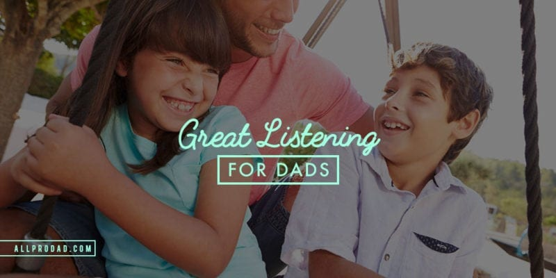 listening for dads