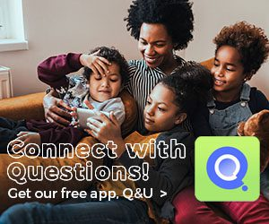 Q&U free app questions to connect