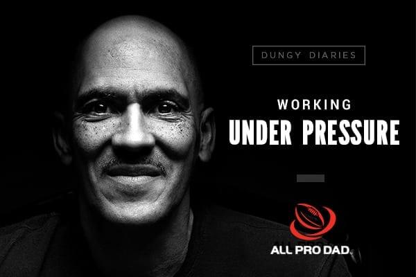 Working Under Pressure | All Pro Dad